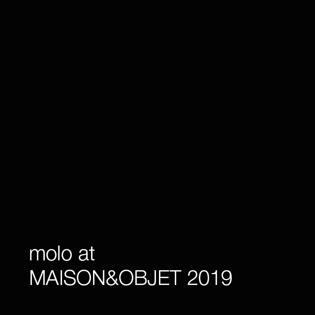 molo booth at maison&objet 2019